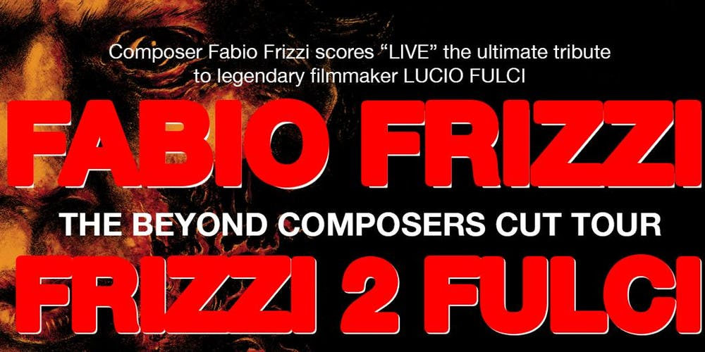 All Senses & WAKE Brewing Presents:  Fabio Frizzi – The Beyond Composers Cut & Frizzi 2 Fulci Live At RIBCO Nov. 17th